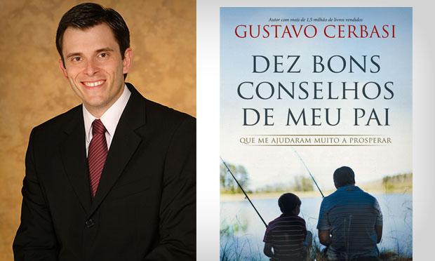 Gustavo Cerbasi - Dez Bons Conselhos de Meu Pai