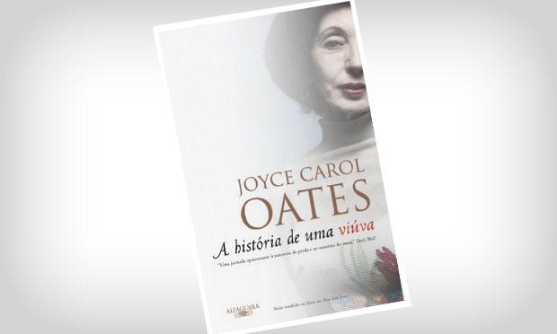 A História de uma Viúva - Joyce Carol Oates