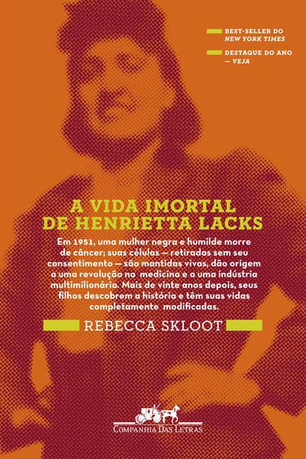 "Capa do Livro ""A Vida Imortal de Henrietta Lacks"""