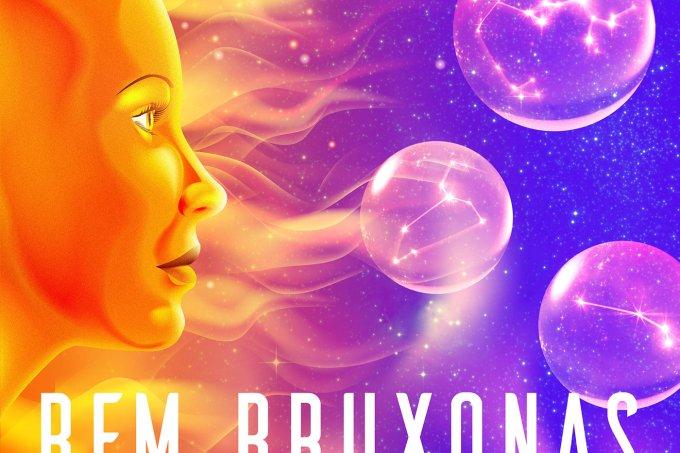 Bem Bruxonas – Signos que todo mundo odeia