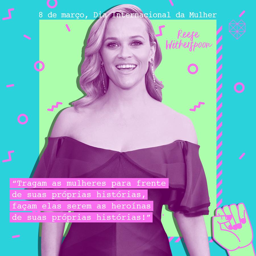 dia internacional da mulher mensagem inspiradora reese witherspoon