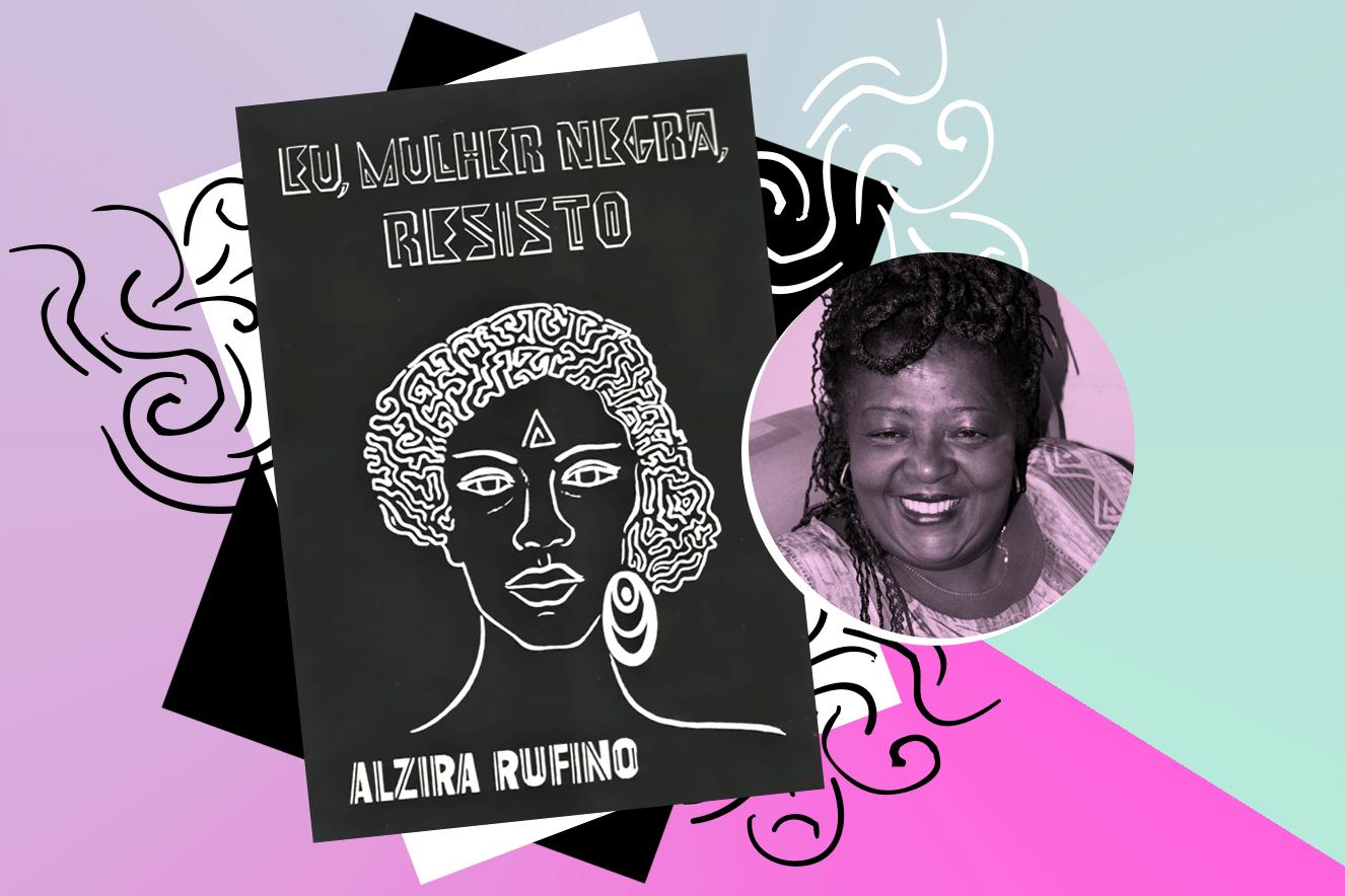 eu-mulher-negra-resisto-alzira-rufino