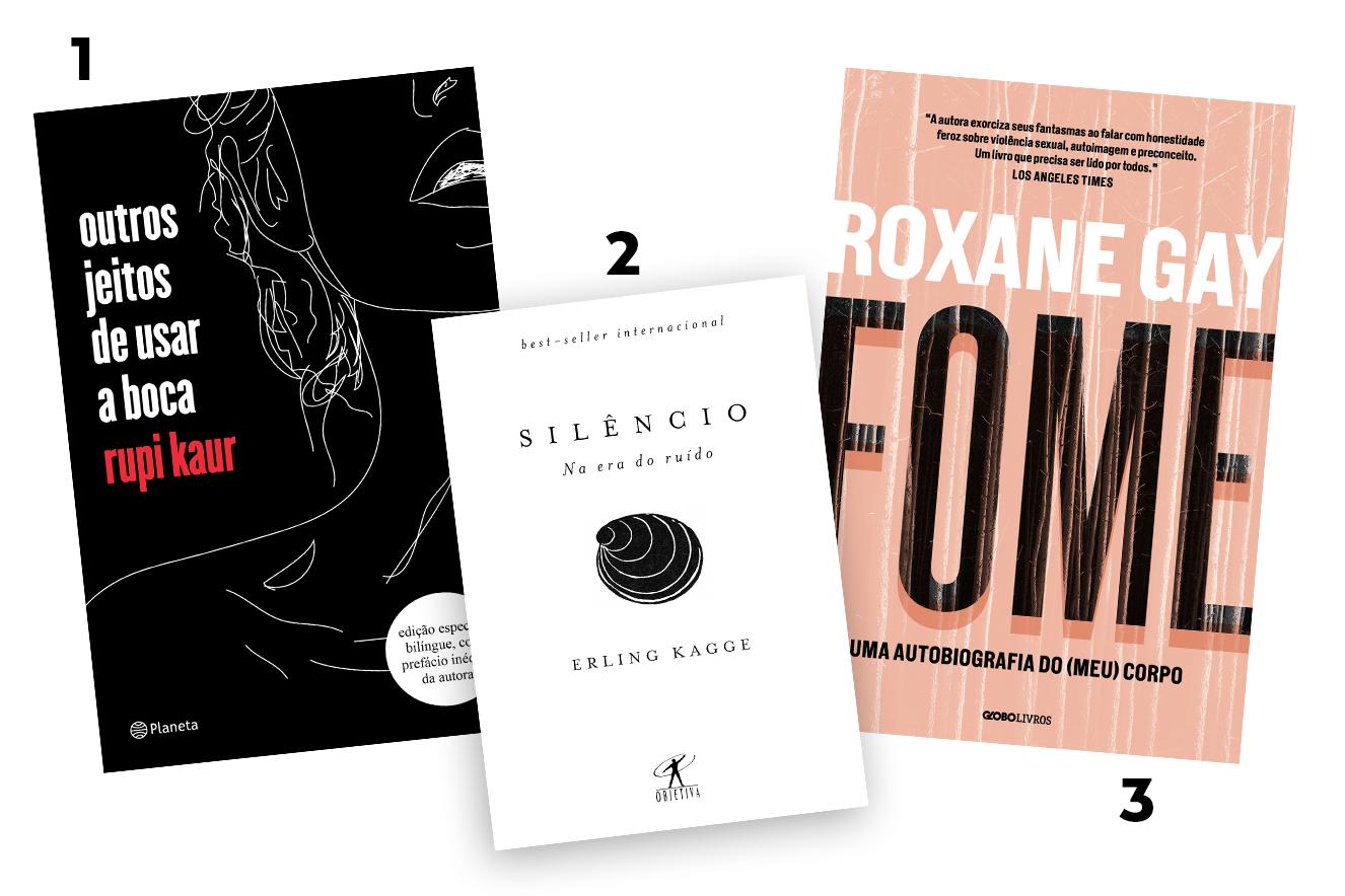Capas dos livros: Outros Jeitos de Usar a Boca, Silêncio na era do ruído e Fome - livros para presentear neste Natal