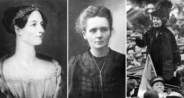 Ada Lovelace, Marie Curie e Emmeline Pankhurst