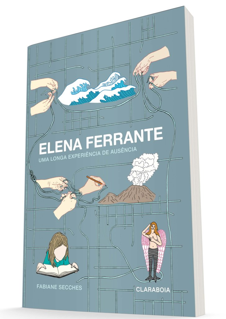 Livro 'Elena Ferrante: Uma longa experiência de ausência'