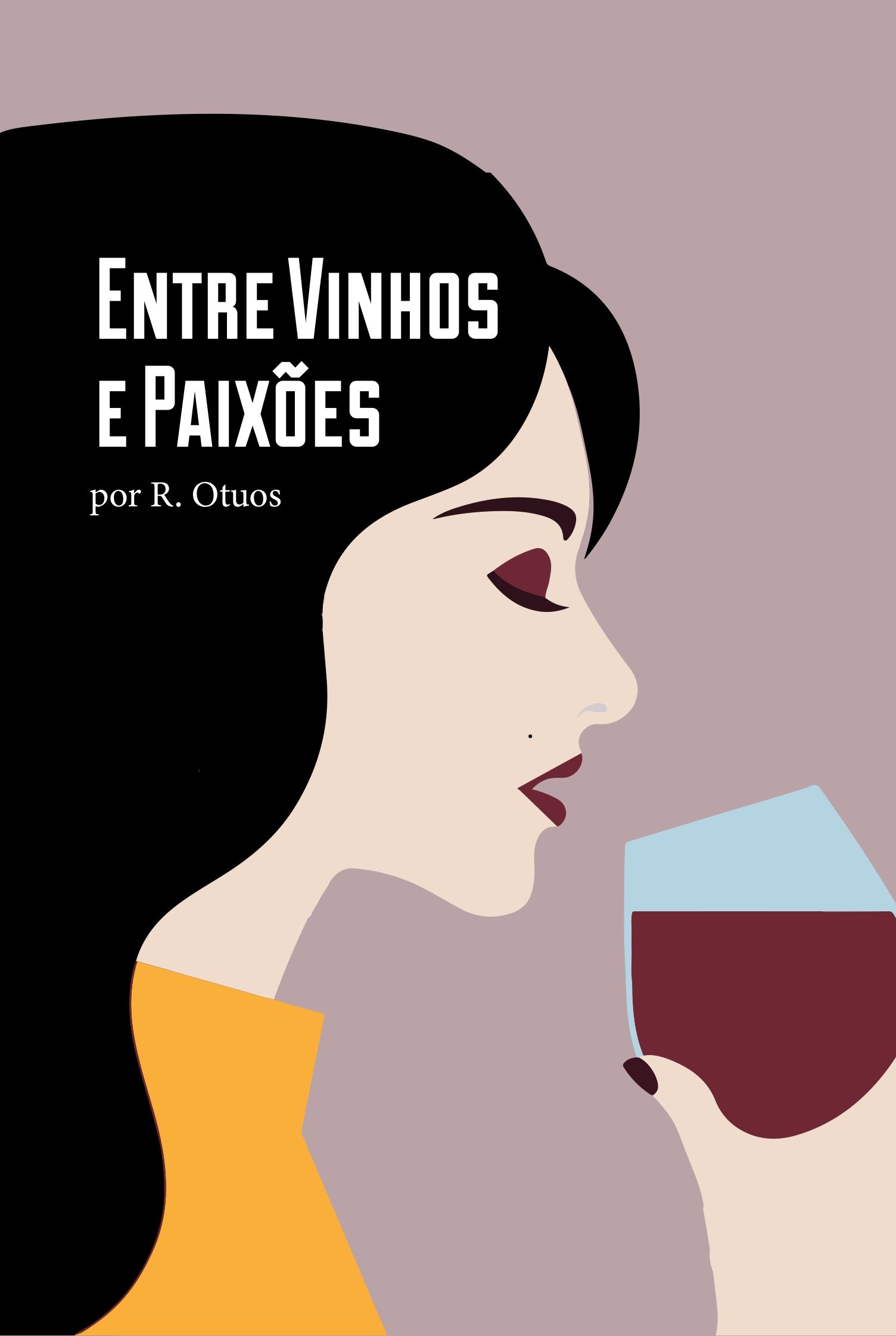Entre vinhos e paixoes