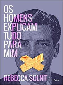 capa do livro Os homens explicam tudo pra mim
